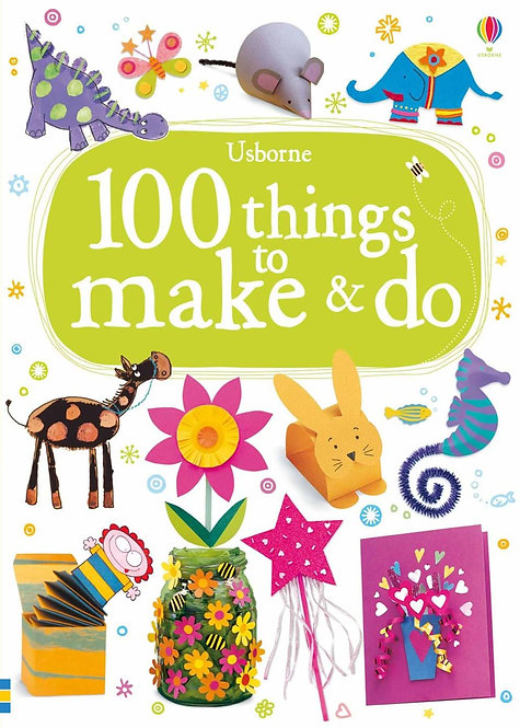 100 Things to Make & Do (9781409554592)