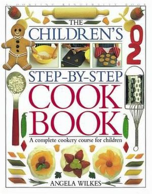 The Children's Step-by-Step Cookbook (9780751351217)