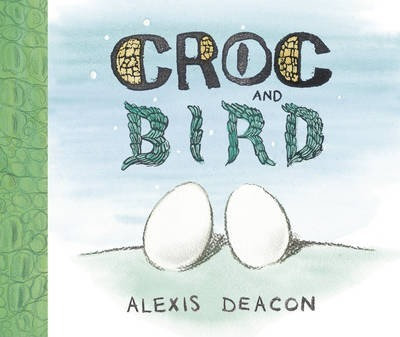 Croc and Bird (9780099451228)