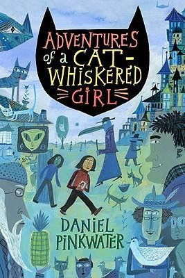 Adventures of a Cat-whiskered Girl (9780547223247)
