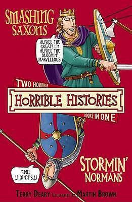 Horrible Histories: Smashing Saxons and the Stormin' Normans (9781407109909)