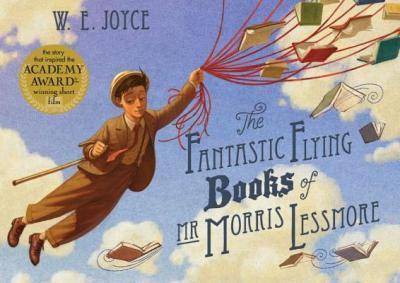 The Fantastic Flying Books of Mr Morris Lessmore (9781442457027)