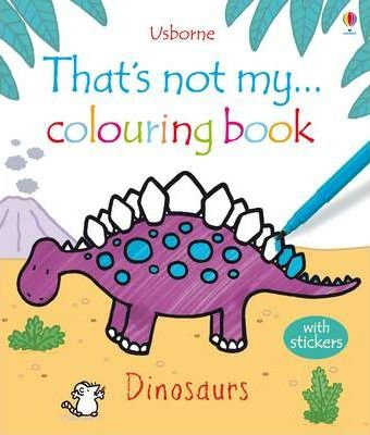 That's Not My... Dinosaurs Colouring Book (9781409525103)