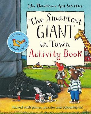 The Smartest Giant in Town Activity Book (9780230707580)