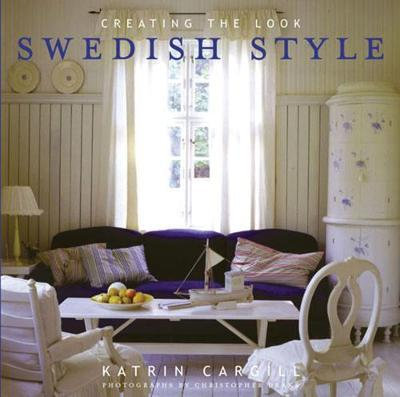 Swedish Style: Creating the Look (9780711218130)