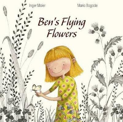 Ben's Flying Flowers (9781433811326)