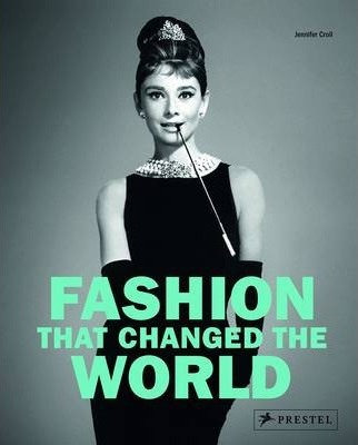 Fashion that Changed the World (9783791347899)
