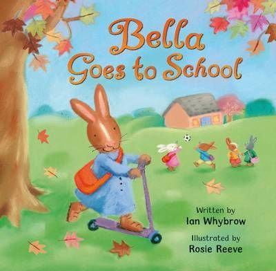 Bella Goes to School (9780330509565)