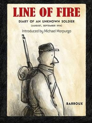 Line of Fire: Diary of an Unknown Soldier (9781907912399)