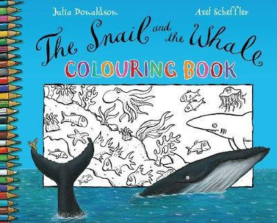 The Snail and the Whale Colouring Book (9780330504058)