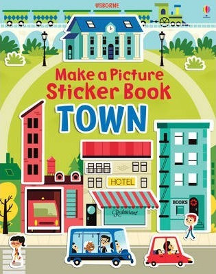 Town: Make a Picture Sticker Book (9781409564690)