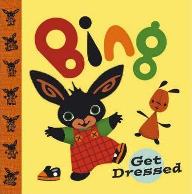 Bing Get Dressed (9780385604505)