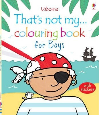 That's Not My... Colouring Book for Boys (9781409550044)