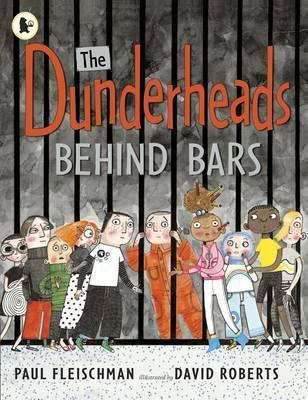 The Dunderheads Behind Bars (9781406344752)