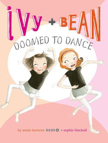 Ivy and Bean 6: Doomed to Dance (9780811876667)