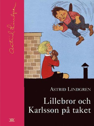 Lillebror och Karlsson på taket (9789129657722)
