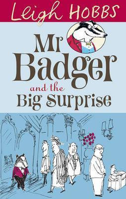 Mr Badger and the Big Surprise (9781742374178)