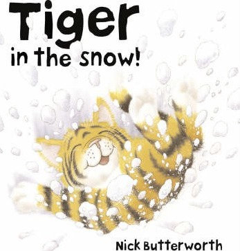 Tiger in the Snow! (9780007119691)