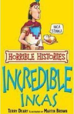 Horrible Histories: Incredible Incas (9781407104270)