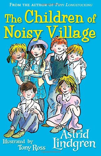 The Children of Noisy Village (9780140326093)