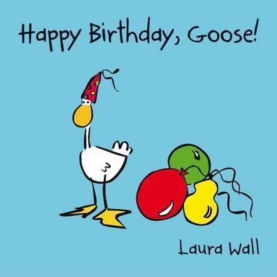 Happy Birthday Goose (9781841359151)