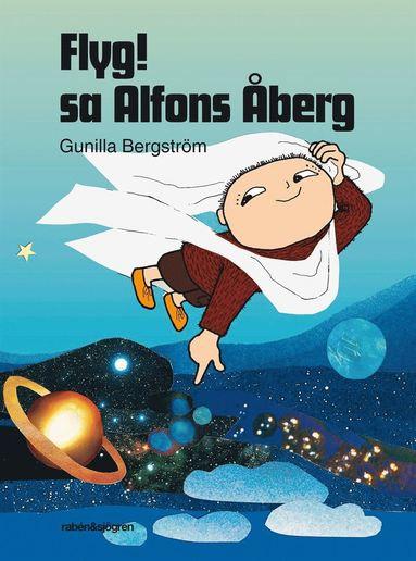 Flyg! sa Alfons Åberg (9789129665543)