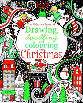 The Usborne Book of Drawing, Doodling & Colouring for Christmas (9781409522911)