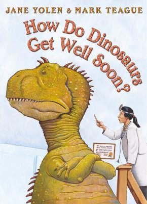How Do Dinosaurs Get Well Soon? (9780007172368)