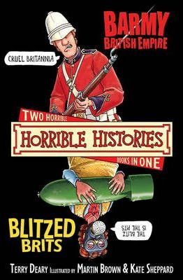 Horrible Histories: Barmy British Empire and Blitzed Brits (9781407109923)