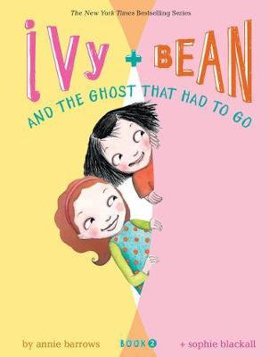 Ivy and Bean 2: The Ghost That Had to Go (9780811849111)