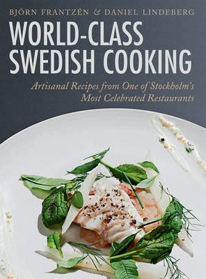 World-Class Swedish Cooking (9781620877357)