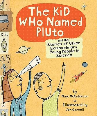 The Kid Who Named Pluto (9780811854511)
