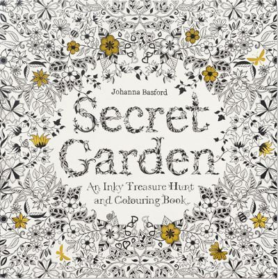 Secret Garden: An Inky Treasure Hunt and Colouring Book (9781780671062)