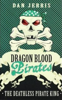 Dragon Blood 7: The Deathless Pirate King (9780734410931)