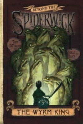 Beyond the Spiderwick Chronicles 3: The Wym King (9780689871337)