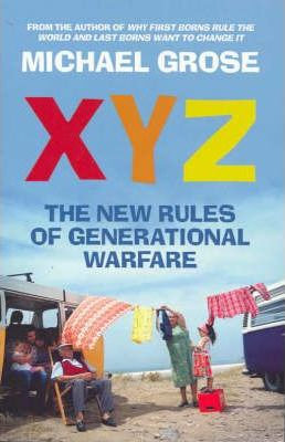 XYZ: The New Rules of Generational Warfare (9781740513791)