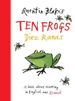 Quentin Blake's Ten Frogs: Diez Ranas (9781843651468)