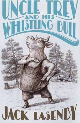 Uncle Trev and the Whistling Bull (9781877467158)