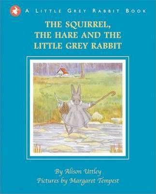 The Squirrel, the Hare and the Little Grey Rabbit (9781848772632)