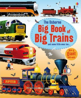 The Usborne Big Book of Big Trains (9781409549895)
