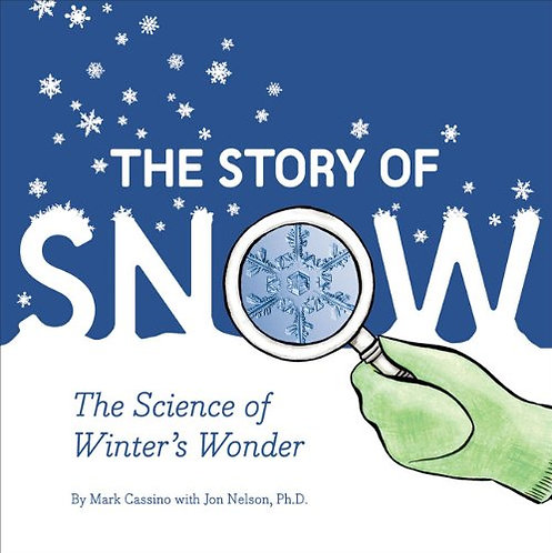 The Story of Snow (9780811868662)