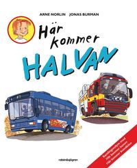 Här Kommer Halvan (9789129683646)