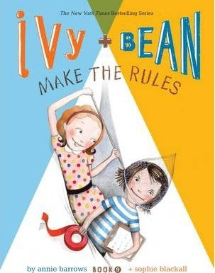 Ivy and Bean 9: Make the Rules (9781452111483)