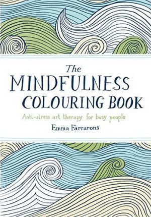 The Mindfulness Colouring Book (9780752265629)