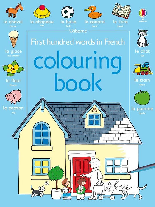 First Hundred Words in French Colouring Book (9781409500452)