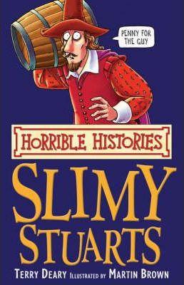 Horrible Histories: Slimy Stuarts (9781407104294)