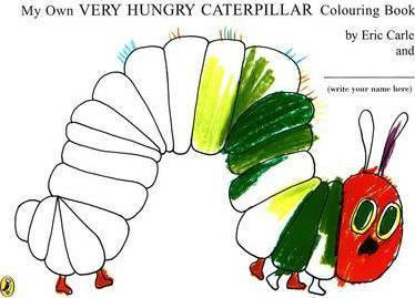 My Own Very Hungry Caterpillar Colouring Book (9780141500683)