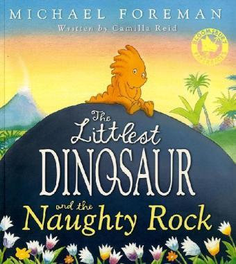 The Littlest Dinosaur and the Naughty Rock (9781408802663)