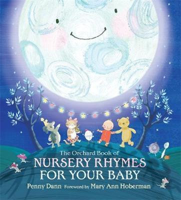 The Orchard Book of Nursery Rhymes for Your Baby (9781408304587)