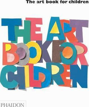 The Art Book for Children (9780714845111)